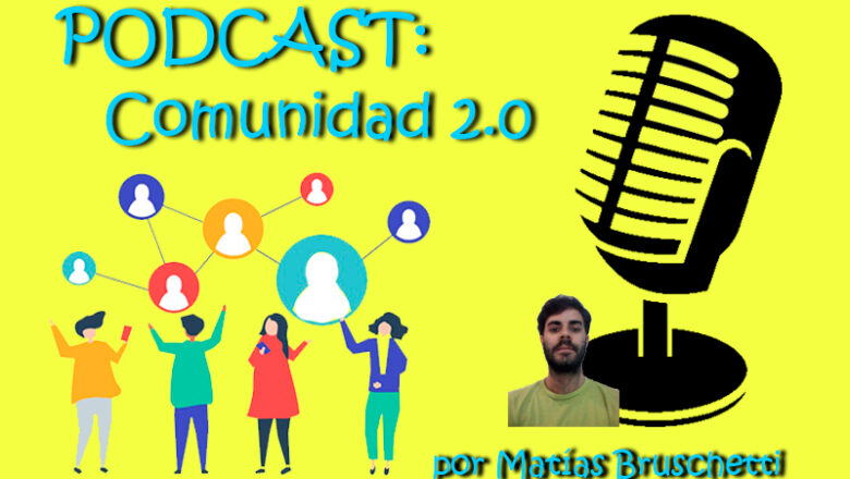 Podcast: Comunidad 2.0